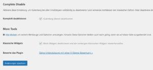 Einstellungen > Disable Gutenberg: Häckchen bei Klassische Widgets: Block-Widgets deaktivieren und die vorherigen klassischen Widgets wiederherstellen.